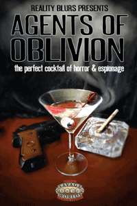Make the Abyss Blink First:  Agents of Oblivion: A Storytelling Game of Horror & Espionage
