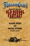 Cover_OSF4-FC-SlavePensOfMossStone