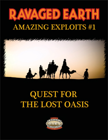 Amazing Exploits #1: Quest for the Lost Oasis Now Available!