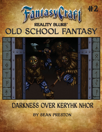 Old School Fantasy #2: Darkness Over Keryhk Nhor Released!